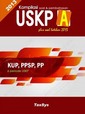USKP A KUP Periode 2010 - 2012