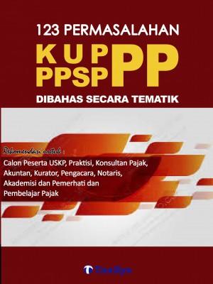 USKP A KUP, PPSP, PP 123 Permasalahan