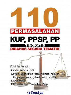 USKP B KUP. PPSP, PP 110 Permasalahan